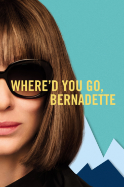 Poster Where d You Go, Bernadette
